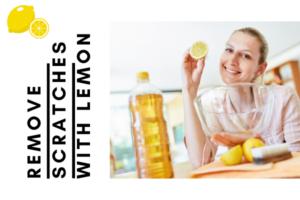Lemon to hide surface scratches
