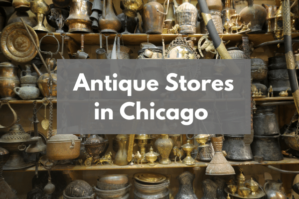 Antique Stores in Chicago