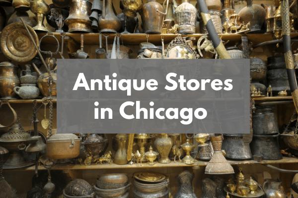 Antique Stores in Chicago
